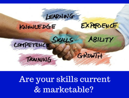 Are your skills current and marketable?