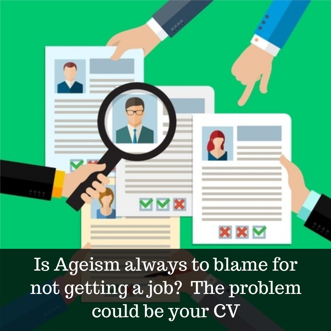 ageism or poor cv to blame for not getting job